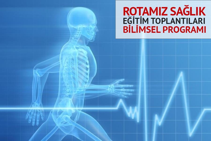 Rotamız Sağlık Eğitim Toplantıları - İstanbul Bilimsel Programı