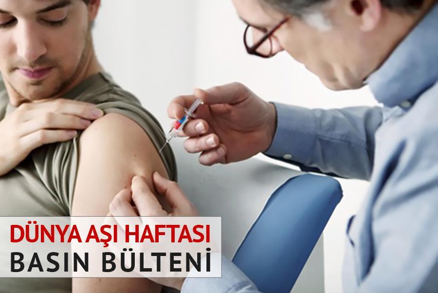 Dünya Aşı Haftası - Basın Bülteni