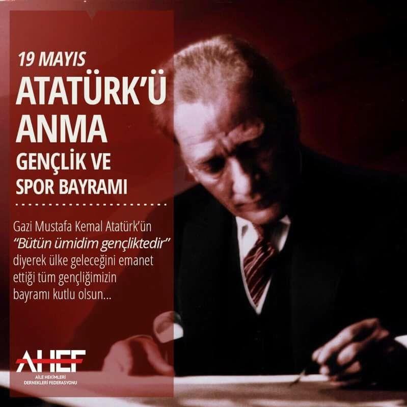 19 Mayıs Atatürk'ü Anma Gençlik ve Spor Bayramımızı Kutluyoruz