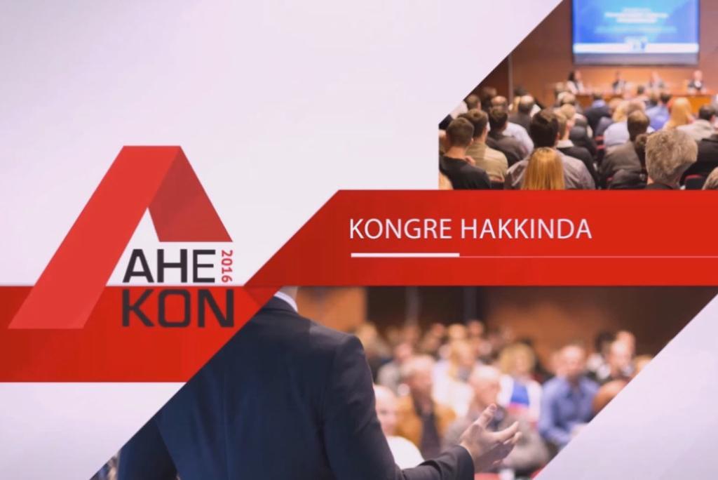 AHEKON 2016 Tanıtım ve Davet Videosu Yayınlandı