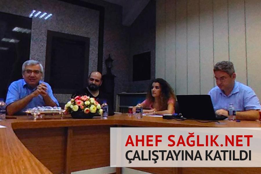 AHEF Sağlık.Net Çalıştayında