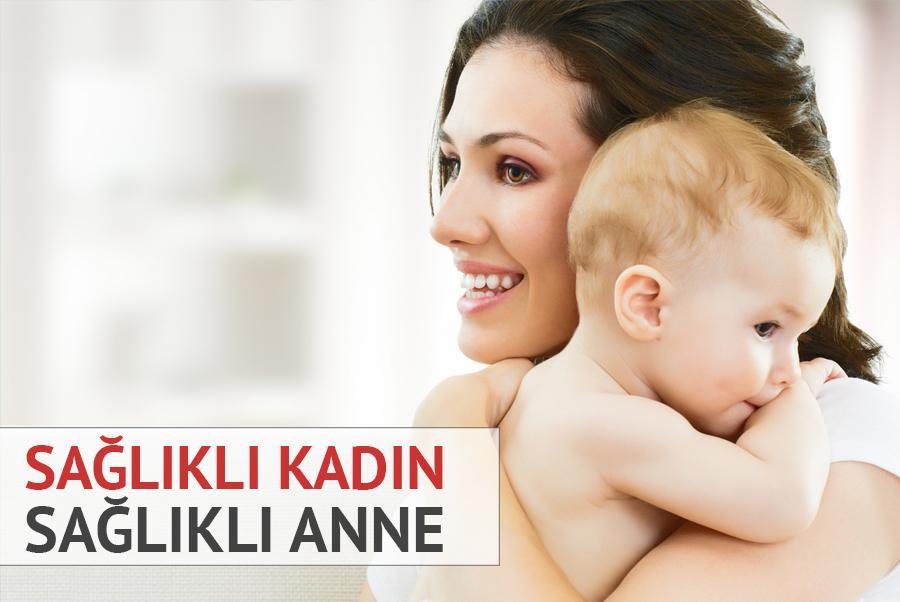 Sağlıklı Kadın - Sağlıklı Anne Kampanyası
