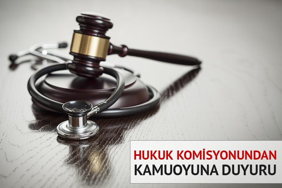 Hukuk Komisyonundan Kamuoyuna Duyuru